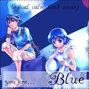 You are Blue